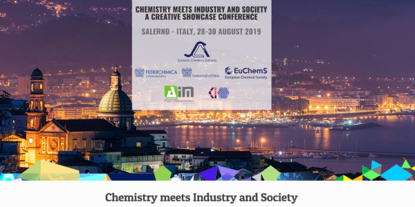 "Chemistry meets Industry and Society"" due in Salerno from the 28th to the 30th August 2019"